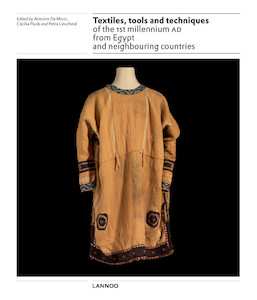 Textiles, tools and techniques of the 1st millennium AD from Egypt and neighbouring countries
