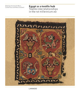 Egypt as a textile hub. Textiles of the 1st millennium AD from Egypt and neighbouring countries